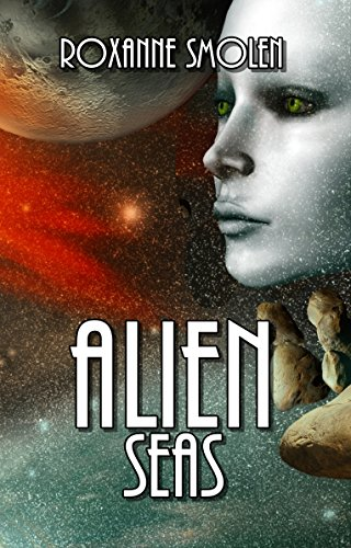 Alien Seas (Colonial Scouts Book 3)