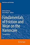 Fundamentals of Friction and Wear on the Nanoscale (NanoScience and Technology)