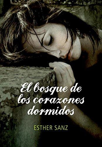 Read Online El bosque de los corazones dormidos (Spanish Edition) pdf epub