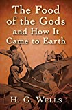 Free eBook - The Food of the Gods and How It Came to E