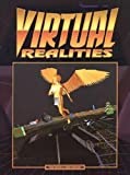 Virtual Realities, Tom Dowd and Christopher Kubasik, 1555601448
