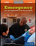 Emergency Care and Transportation of the Sick and Injured, American Academy of Orthopaedic Surgeons (AAOS) Staff, 0763778281