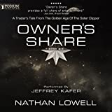 Owner's Share: Trader's Tales from the Golden Age of the Solar Clipper, Book 6