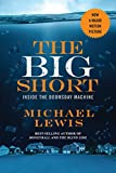 Download The Big Short: Inside the Doomsday Machine (movie tie-in)  (Movie Tie-in Editions) in PDF ePUB Free Online