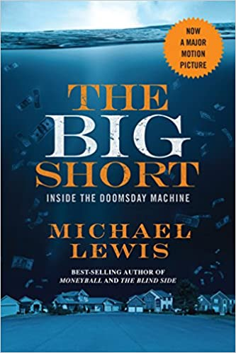 Michael Lewis - The Big Short. Inside the Doomsday Machine