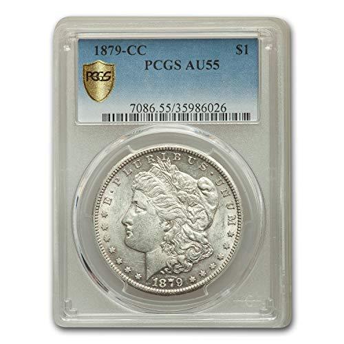 1879 CC Morgan Dollar AU-55 PCGS $1 AU-55 PCGS