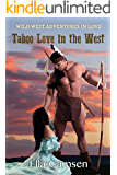 Taboo Love in the West: An Unexpected Bride (Wild West Adventures in Love (Book 2))