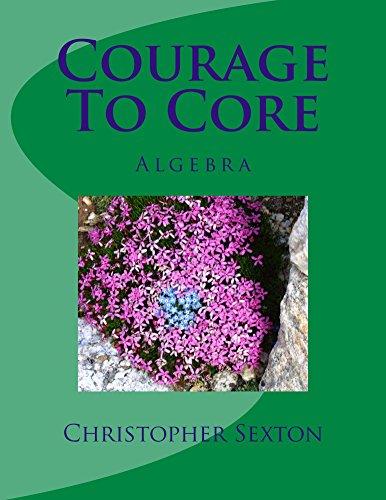 Download Courage To Core: Algebra Pdf