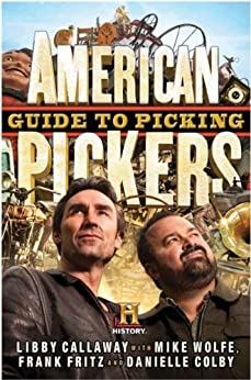 American Pickers Guide to Picking by [Callaway, Libby]