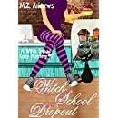 Witch School Dropout: A Witch Squad Cozy Mystery #7