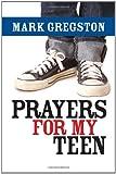 Prayers for My Teen