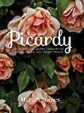 #10: Picardy: An Australian Garden Inspired by a Passion for All Things French