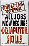 Poster #139 Computer Skills Poster, Motivational Poster, School Technology Poster