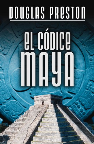 Descargar Libro El Códice Maya Douglas Preston