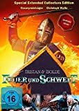Feuer und Schwert - Die Legende von Tristan und Isolde (Special Extended Collector's Edition)