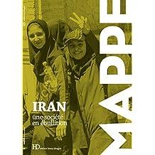 Iran, une société en ébullition