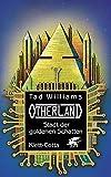 Stadt der goldenen Schatten (Otherland, Band 1)