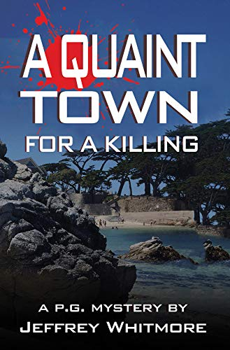 A Quaint Town for a Killing (Pacific Grove Mysteries for sale  Delivered anywhere in USA