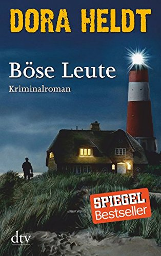 Böse Leute: Kriminalroman (Karl Sönnigsen)