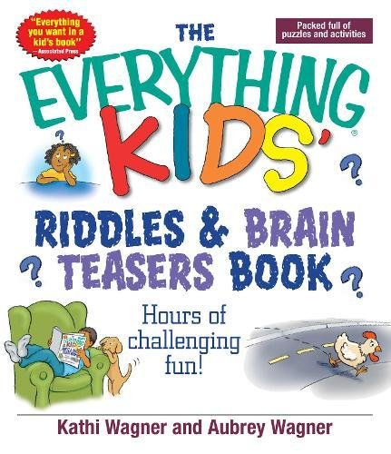 Download The Everything Kids Riddles & Brain Teasers Book: Hours of Challenging Fun pdf