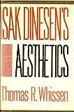 Isak Dinesen's Aesthetics, Thomas R. Whissen, 0804690596