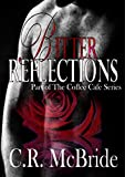 Bitter Reflections (The Coffee Café Series Book 1)