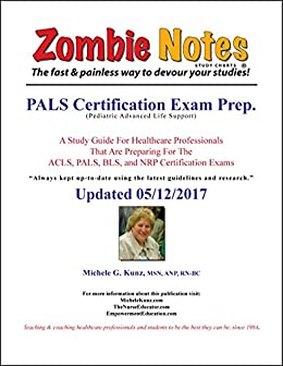 Zombie Notes PALS Certification Exam Prep. by [Kunz, Michele G.]