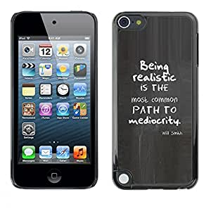 Realista Cita inspirada mediocridad- Metal de aluminio y de plástico duro Caja del teléfono - Negro - Apple iPod Touch 5