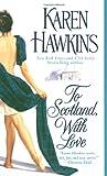 To Scotland, with Love, Karen Hawkins, 1416525041