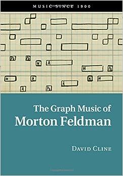 Book The Graph Music of Morton Feldman (Music since 1900)