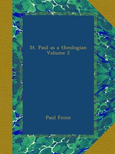 Download St. Paul as a theologian Volume 2 PDF