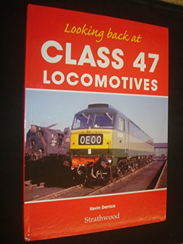 looking-back-at-class-47-locomotives-by-kevin-derrick