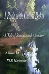 I Rode with Cullen Baker: A Tale of Romance and Adventure Paperback
