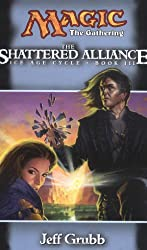 The Shattered Alliance (Magic: The Gathering - Ice Age Cycle, Book 3)