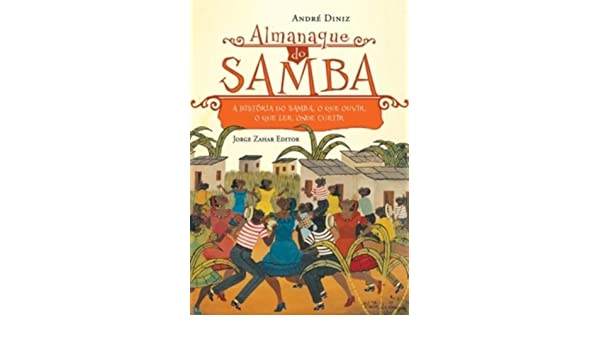 Almanaque do samba andr diniz 9788571108974 amazon books fandeluxe Images