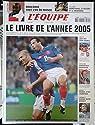 2005, le livre de l'année : Un an de reportages des journalistes de L'Équipe par Ejnès