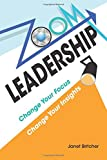Zoom Leadership: Change Your Focus Change Your Insights