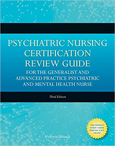 Psychiatric Nursing Certification Review Guide for the