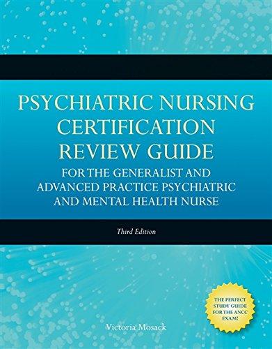 Psychiatric Nursing Cert Review Guide For The Gen