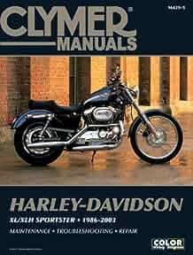 harley davidson xl xlh sportster 1986 2003 clymer motorcycle repair rh amazon com 2007 harley davidson sportster 883 owners manual 2007 harley davidson sportster 1200c owners manual