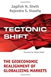 img - for Tectonic Shift : The Geoeconomic Realignment of Globalizing Markets by Jagdish N. Sheth (2006-03-09) book / textbook / text book