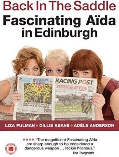 Back in the Saddle: Fascinating Aida in - In Stores Edinburgh