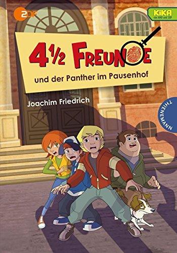 4 1/2 Freunde: 4 1/2 Freunde und der Panther im Pausenhof