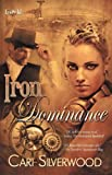 img - for Iron Dominance (Steamwork Chronicles) book / textbook / text book