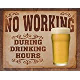 No Working Tin Sign , 16x13 by Poster Discount