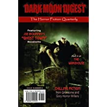 Dark Moon Digest - Issue #8: The Horror Fiction Quarterly