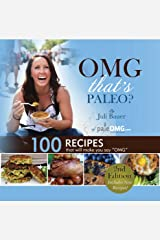 "OMG. That's Paleo?: 100 recipes that will make you say ""OMG"" Paperback"