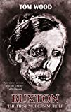 Ruxton: The First Modern Murder