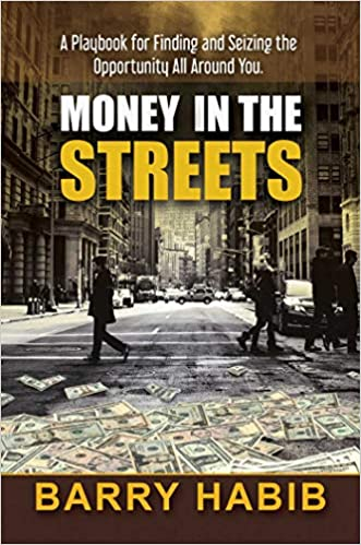 Money In the Streets Book Interview: Sales, Business, and Financial Success Barry Habib on A New Direction with Jay Izso