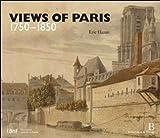 img - for Views of Paris 1750-1850 book / textbook / text book